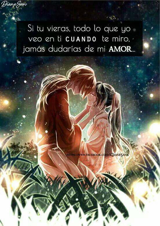 Pin De Johana Lopez En Anime De Amor Pinterest Frases Animo