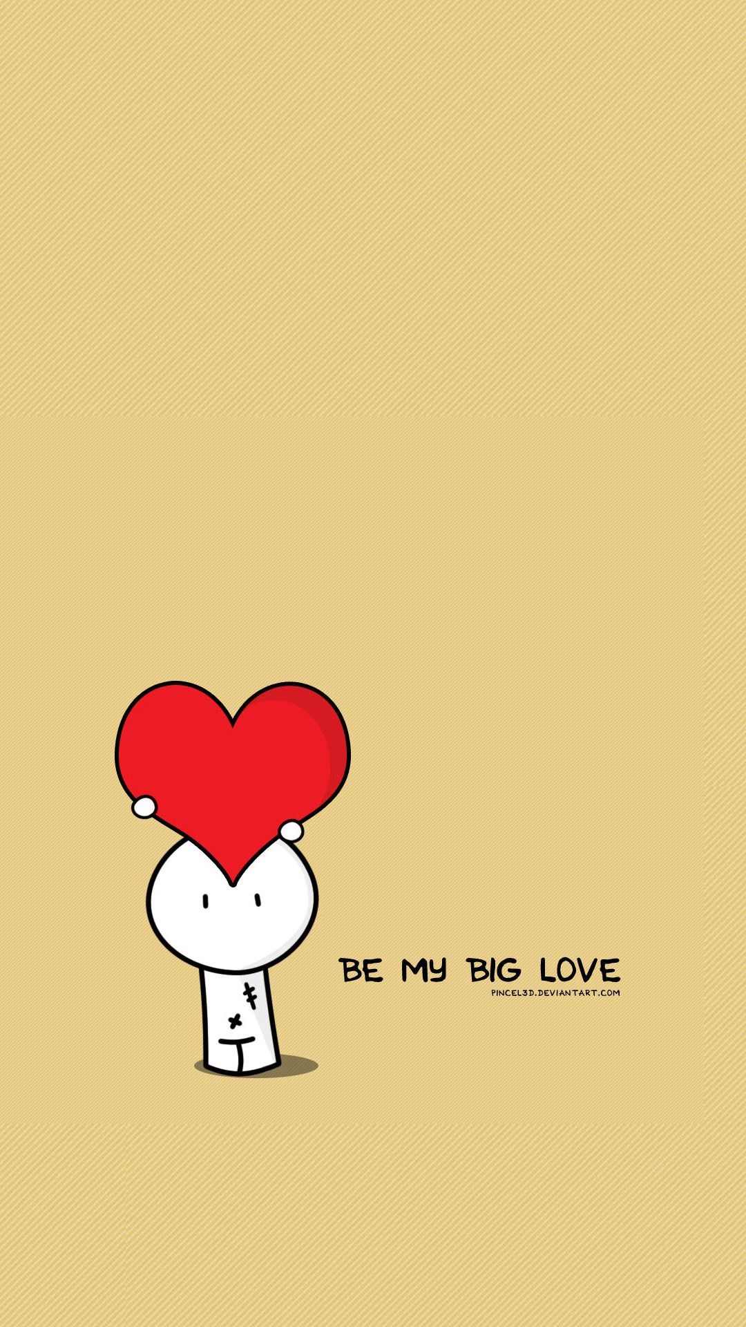 Wallpaper iphone cute love - Be My Big Love Valentines Illustration Iphone 6 Plus Wallpaper