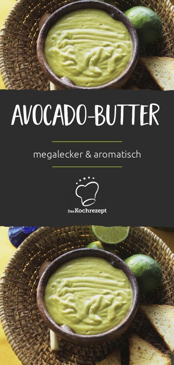 Avocado-Butter Kräuterbutter ist von gestern, hier kommt die Avocado-Butter! Megalecker und supera