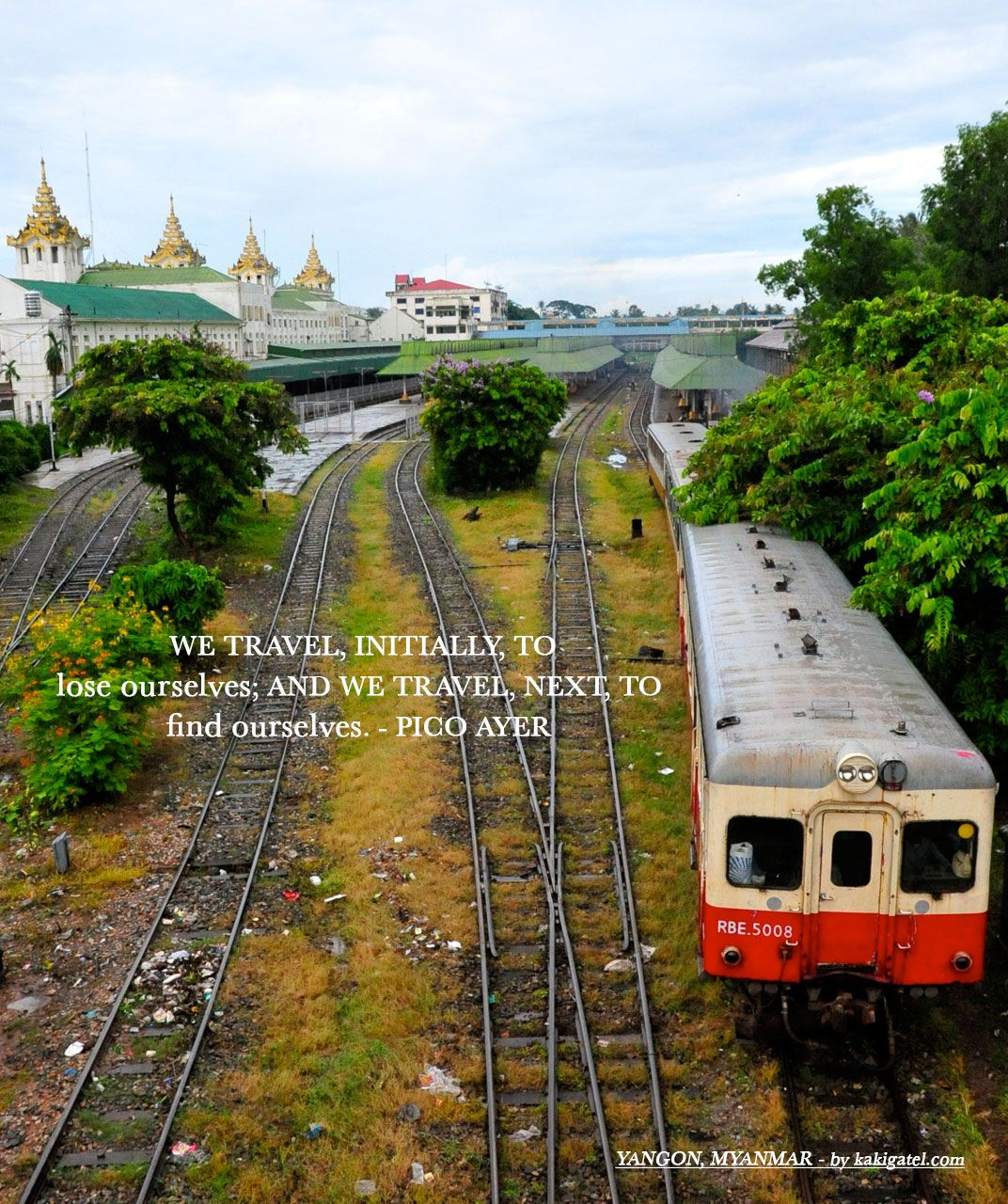 Local Train Yangon Myanmar Favorite Travel Quotes Travel