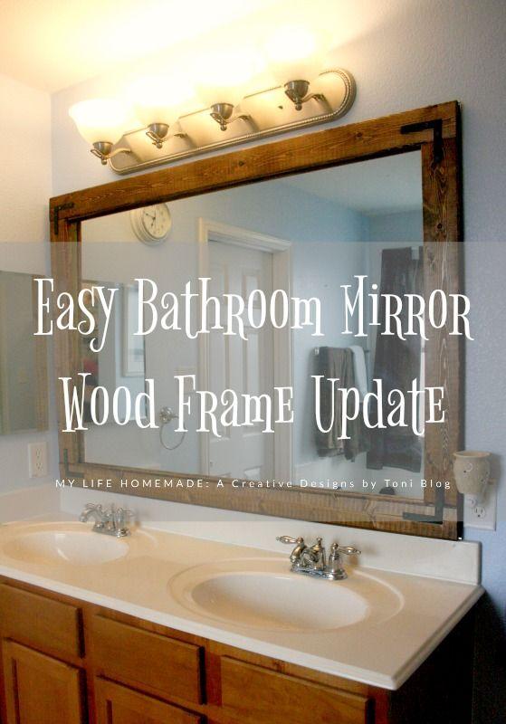 Easy Bathroom Mirror Wood Frame Update My Life Homemade Wood