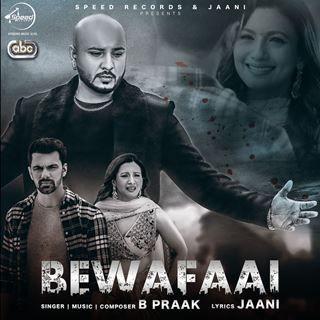 Bewafaai Lyrics B Praak Lyricsroop Com Punjabi Lyrics Mp3 Song