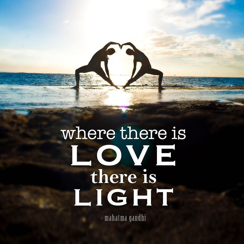 """Mahatma Gandhi Quotes On Love Where There Is Love There Is Light"""" Mahatma Gandhi Lovenlight"""