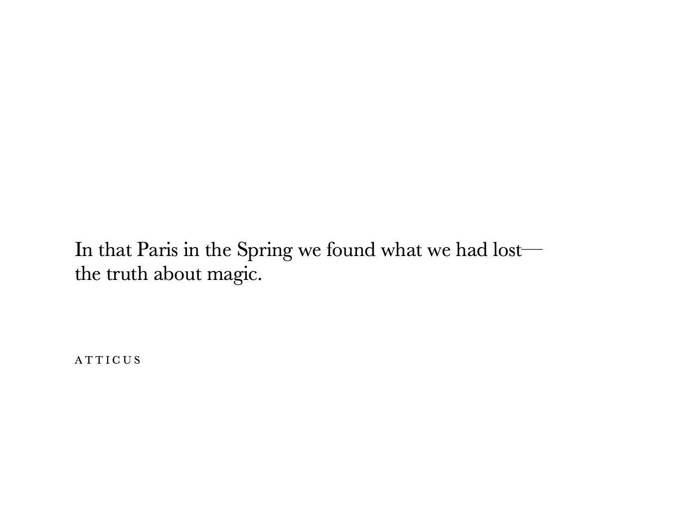 The Truth About Magic Atticuspoetry Truth Magic Paris