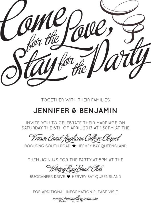 Come for the love stay for the party love that general come for the love stay for the party invitation wording stopboris Image collections
