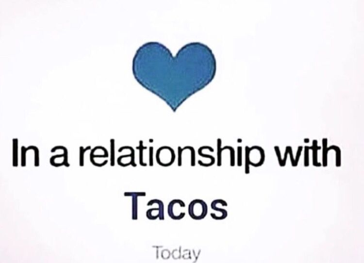 Tacos. That is all.
