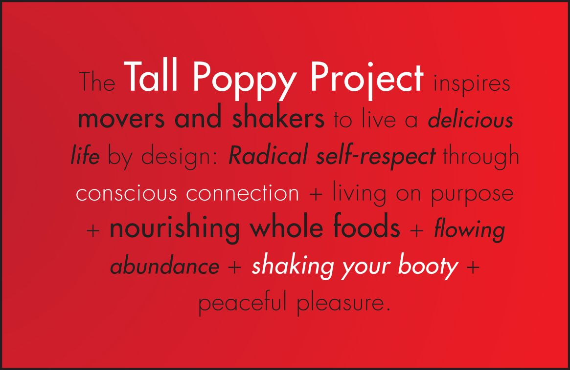 The Tall Poppy Project Manifesto