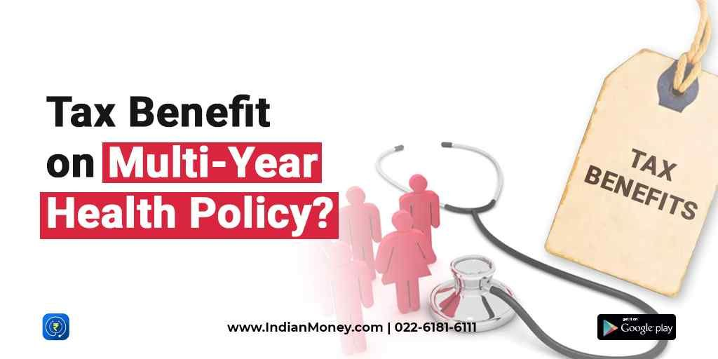 Tax Benefits On Multi Year Health Insurance Policies Health Insurance Policies Health Insurance Health Insurance Plans
