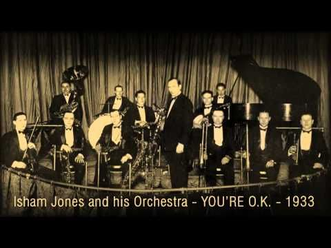 Isham Jones and his Orchestra - You're O.K. (1933)