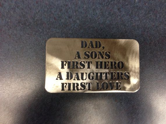 "Quote card ""dad a sons first hero a daughters first love FREE SHIPPING Stainless Steel Made to last on Etsy, $10.00"
