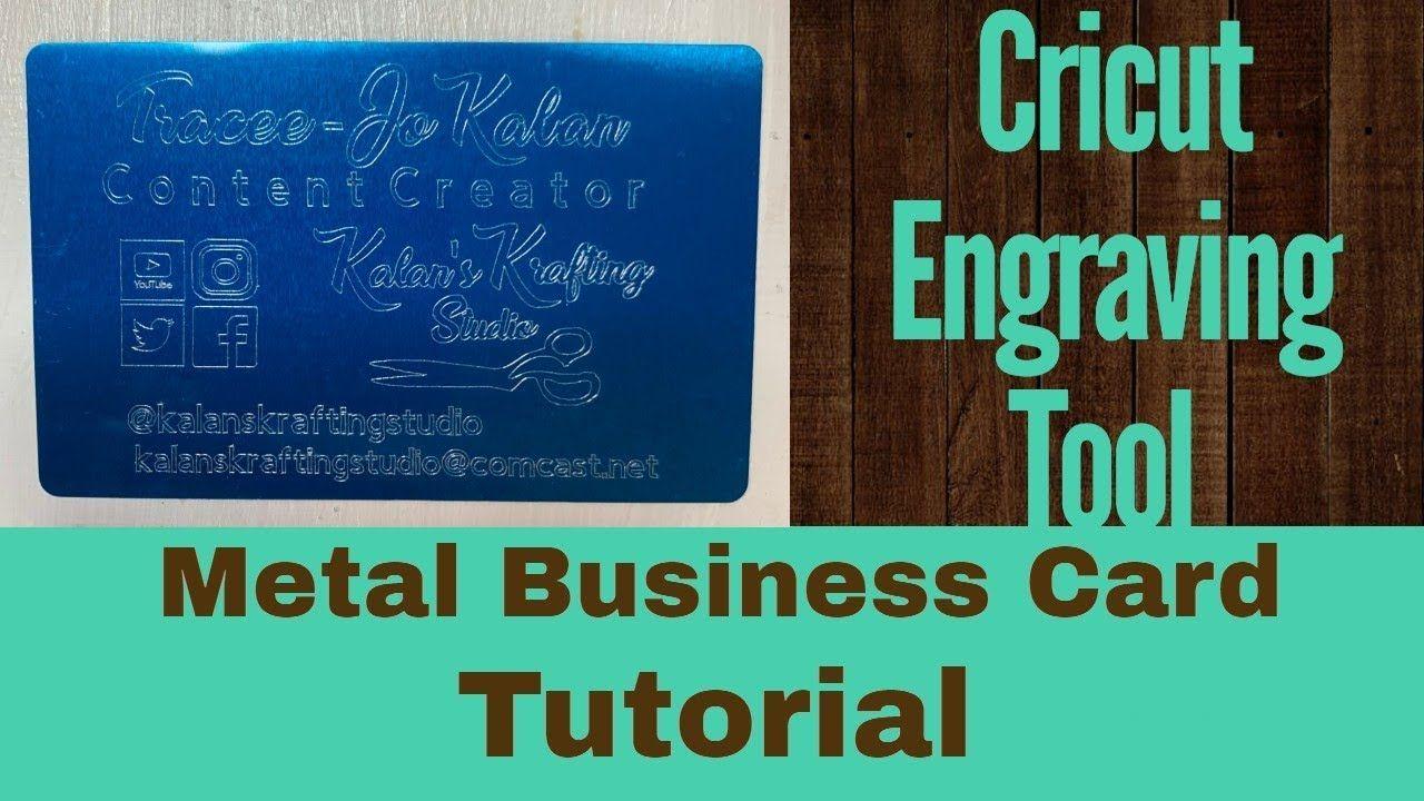 Cricut Engraving Tool Metal Business Card Tutorial Business Card Tutorial Metal Business Cards Engraving Tools
