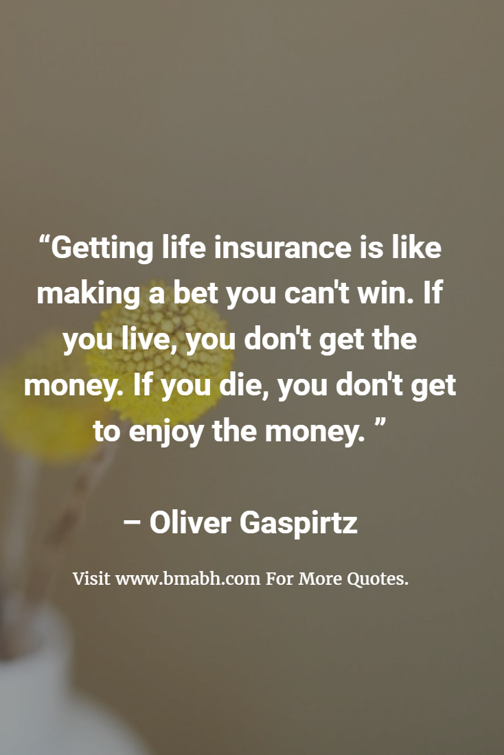 Couple Life Insurance Quotes: Funny Sayings About Life Insurance.