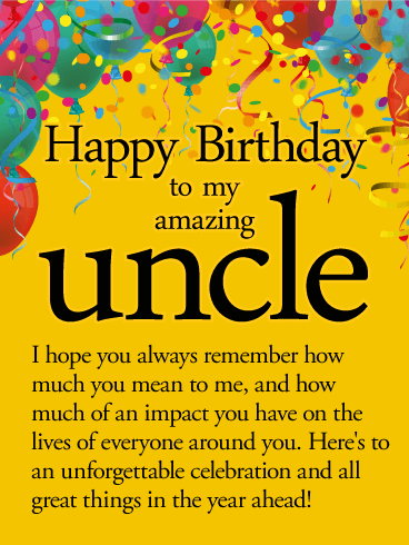 To An Unforgettable Year Happy Birthday Wishes Card For Uncle