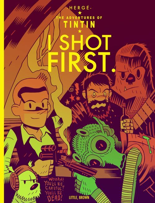 Tintín and I shot first