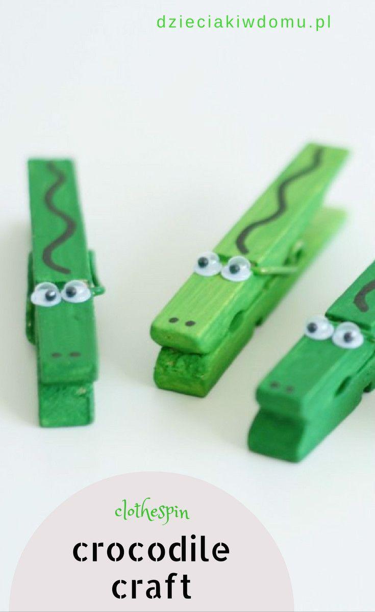 Krokodyle Z Drewnianych Klamerek Clothespin Crafts For
