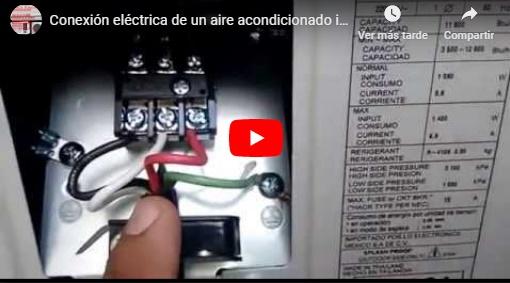 Video + Conexión eléctrica de un aire acondicionado