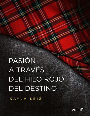 Pasión A Través Del Hilo Rojo Del Destino Books Trav Author