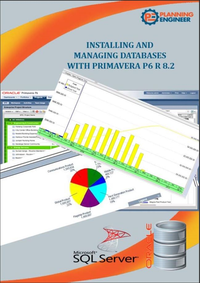 Installing And Managing Primavera P6 Databases Planning Engineer Installation Microsoft Sql Server Engineering