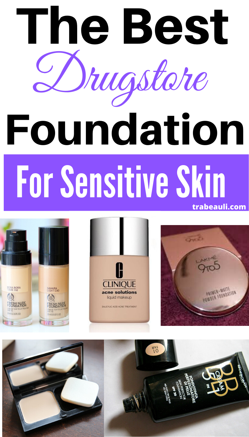 15 Best Water Based Foundation For Sensitive Skin Drugstore In 2019 Foundation For Sensitive Skin Best Drugstore Foundation Water Based Foundation