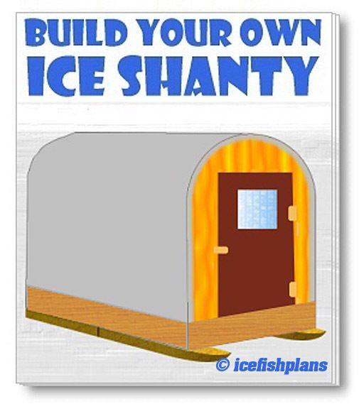 ICE FISHING HUT PLANS with GEAR SLED - Portable Ice Shanty ...