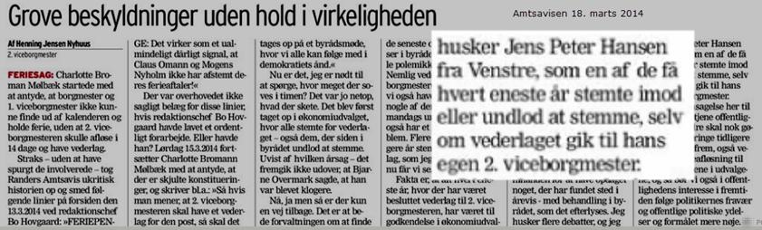 Noterer med tilfredshed, at Nyhuus er opmærksom på, at jeg samtlige gange Byrådet har behandlet vederlag til 2. viceborgmester har stemt imod eller har undladt at stemme for (øver mig i at vælge mine kampe med lidt større omhu). Til gengæld ærgrer det mig, at jeg glemte at reagere i ØU og der blot flød med strømmen.