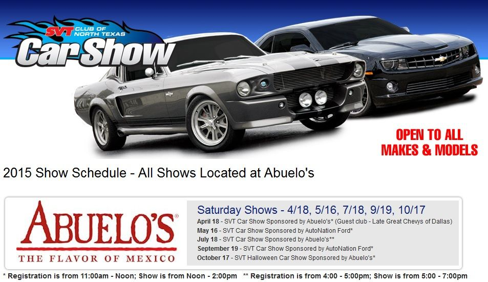 He SVT Club Of North Texas Will Be Hosting A Car Show At At Abuelos - Plano car show