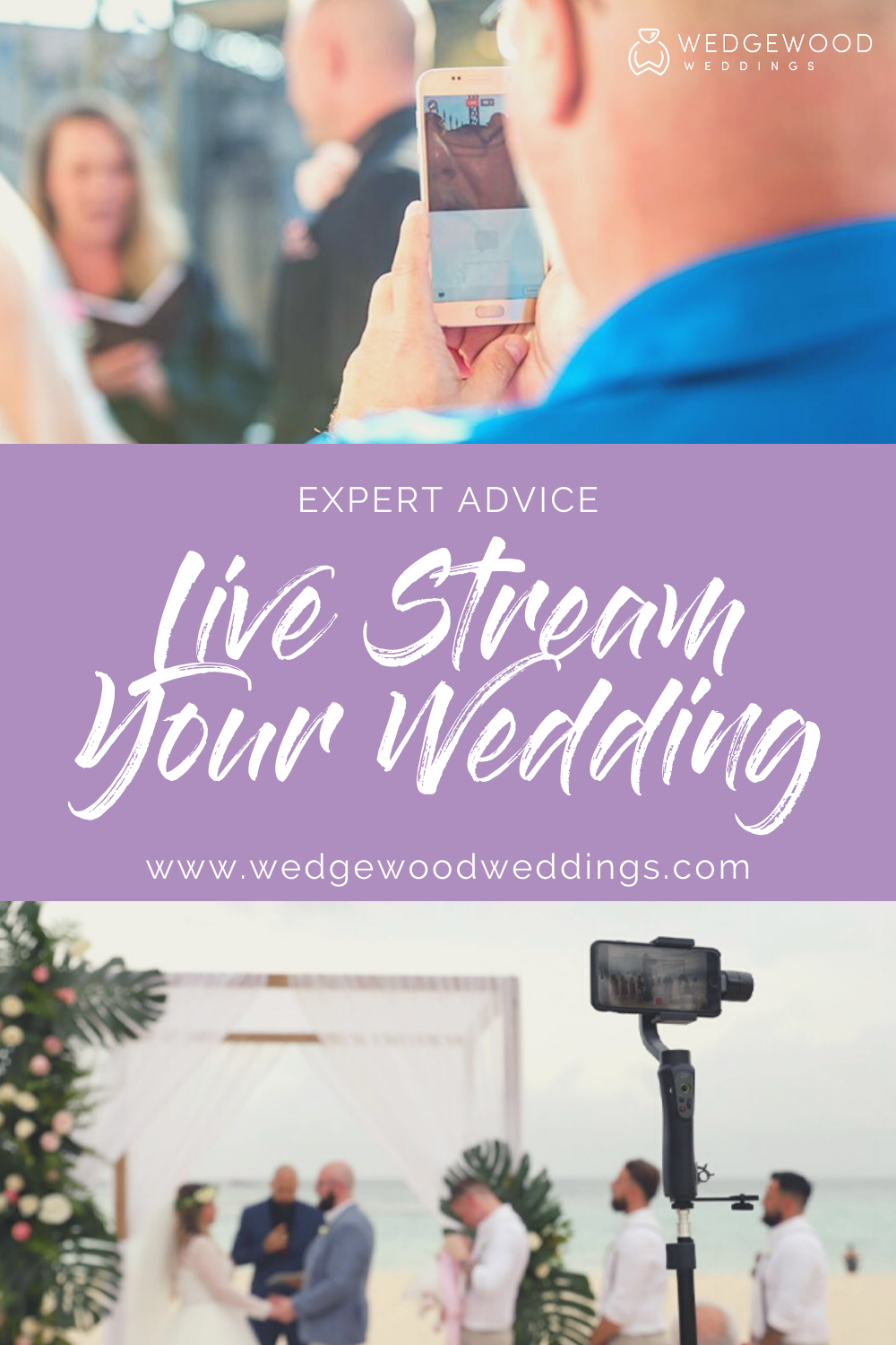 Expert Advice How To Live Stream Your Wedding Ceremony in