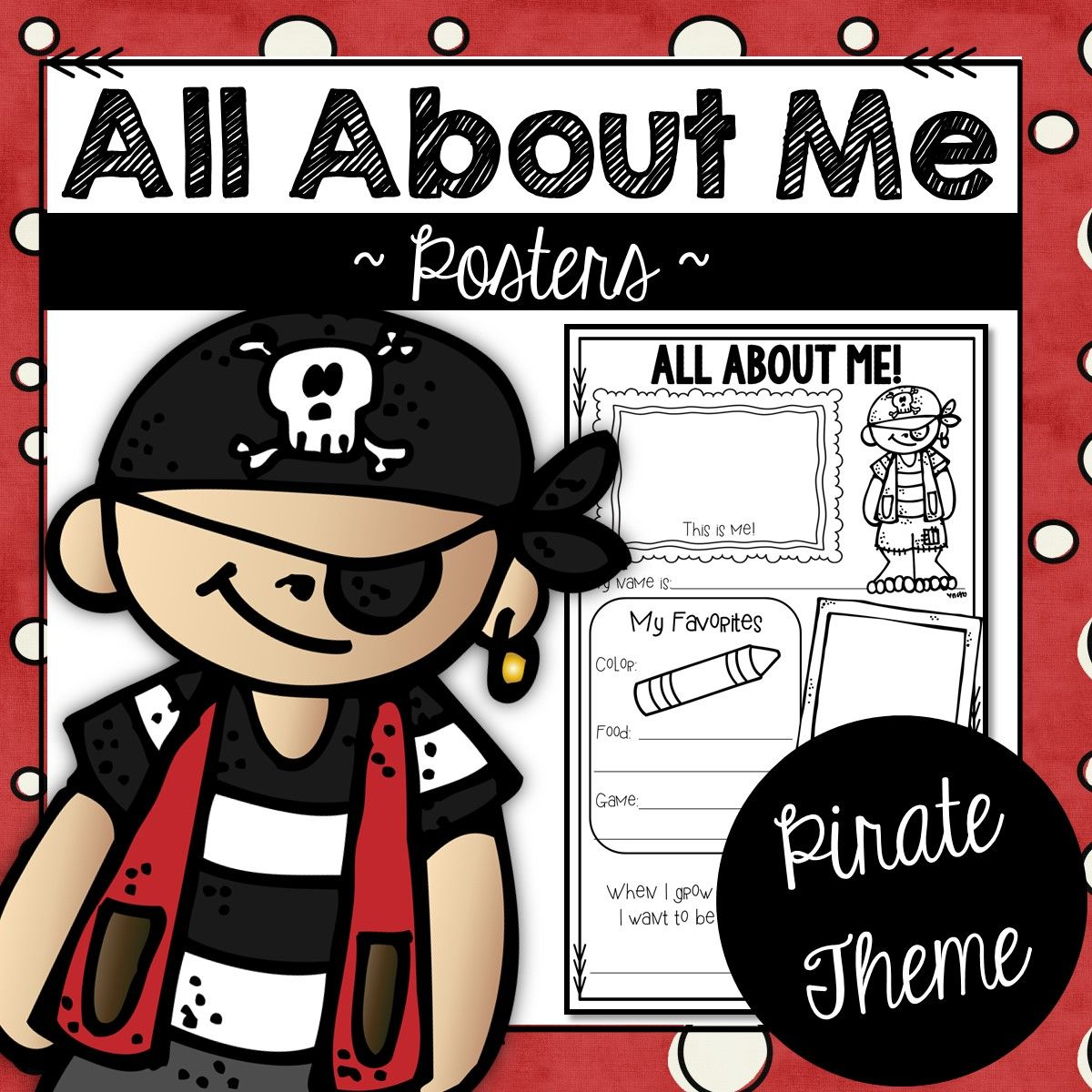 All About Me Back To School Posters Pirate Theme With
