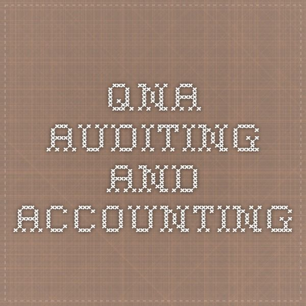 QNA Auditing and Accounting