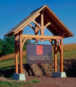 Why Lancaster County Timber Frames Timber Framing Workshop Layout Entrance Signage