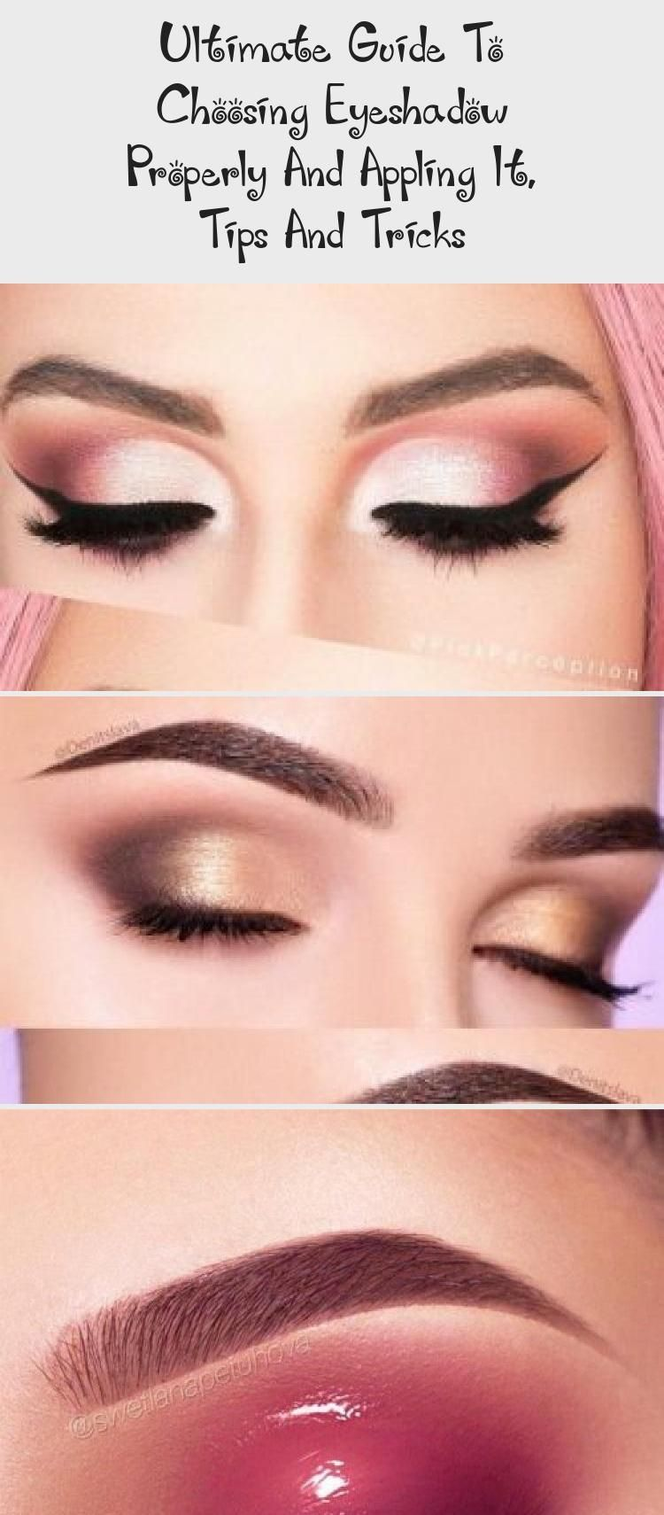 Ultimate Guide To Choosing Eyeshadow Properly And Appling