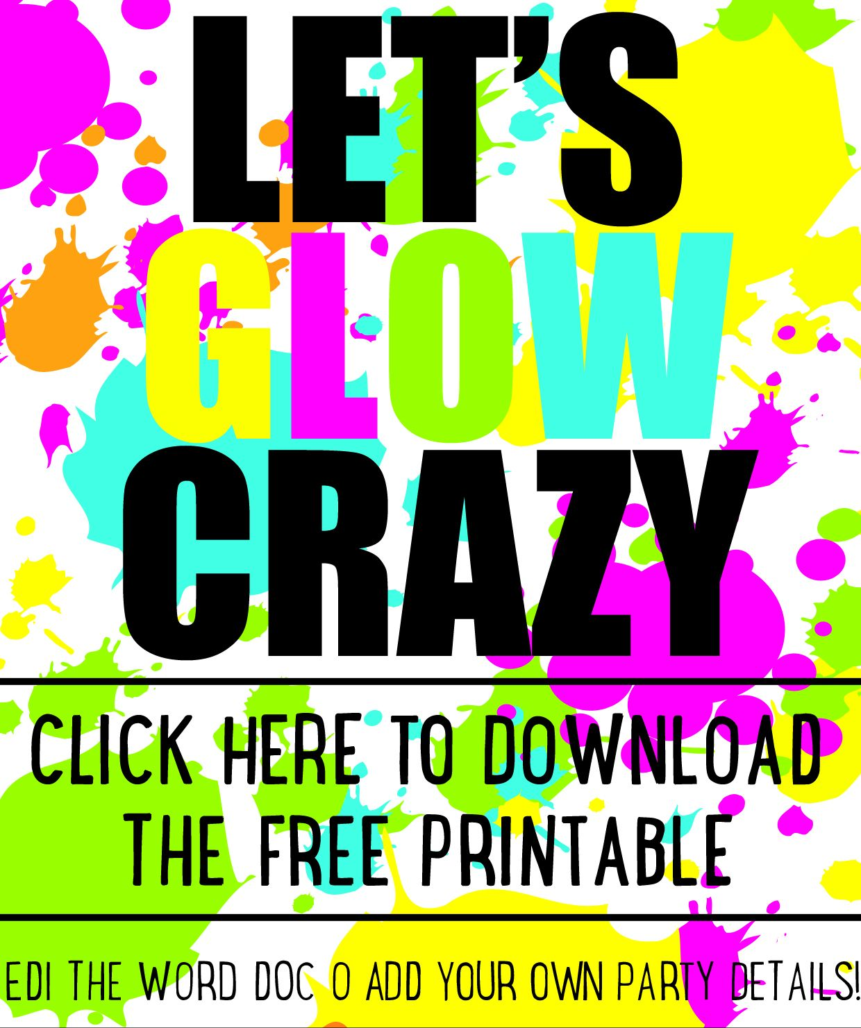 DIY Glow party invitations - free printable | 18th birthday cake ...