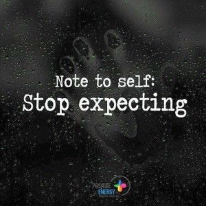 Stop expecting