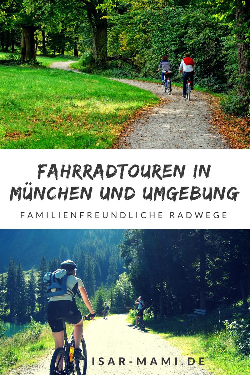 Die Schonsten Fahrradtouren In Munchen Und Umgebung Fahrradtour Munchen Und Umgebung Fahrradwege