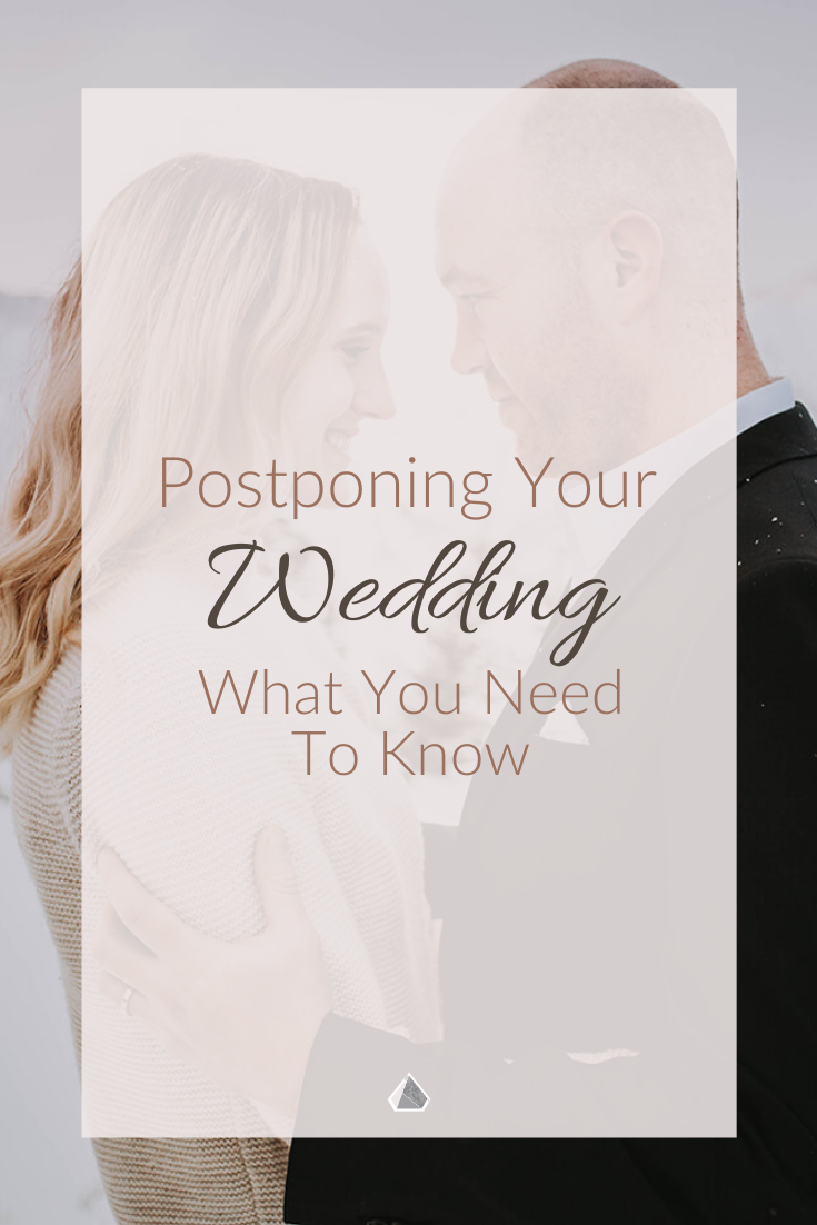 Postponing Your Wedding What Are Your Options in 2020