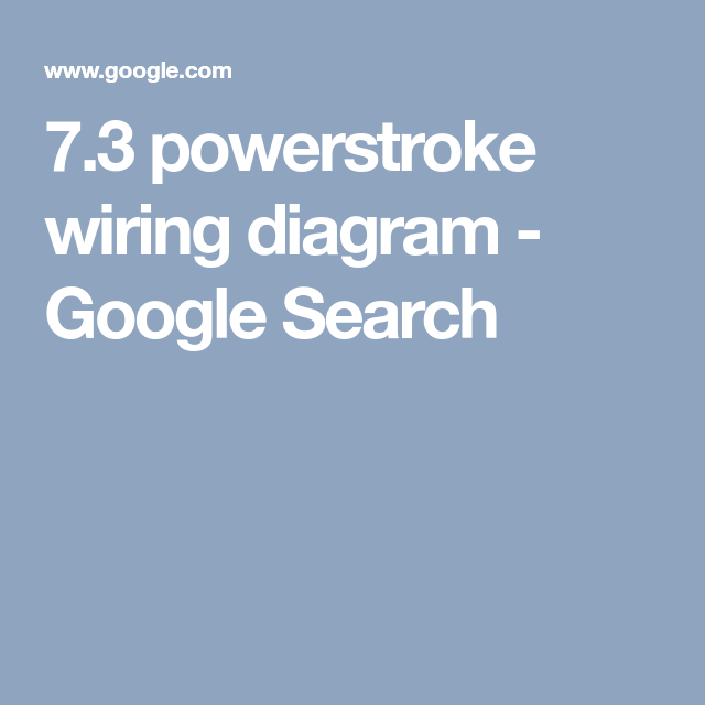 7.3 powerstroke wiring diagram - Google Search | 95 Ford F350 ...