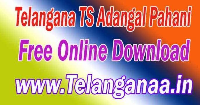 Telangana TS Adangal Pahani Free Online Download mabhoomi