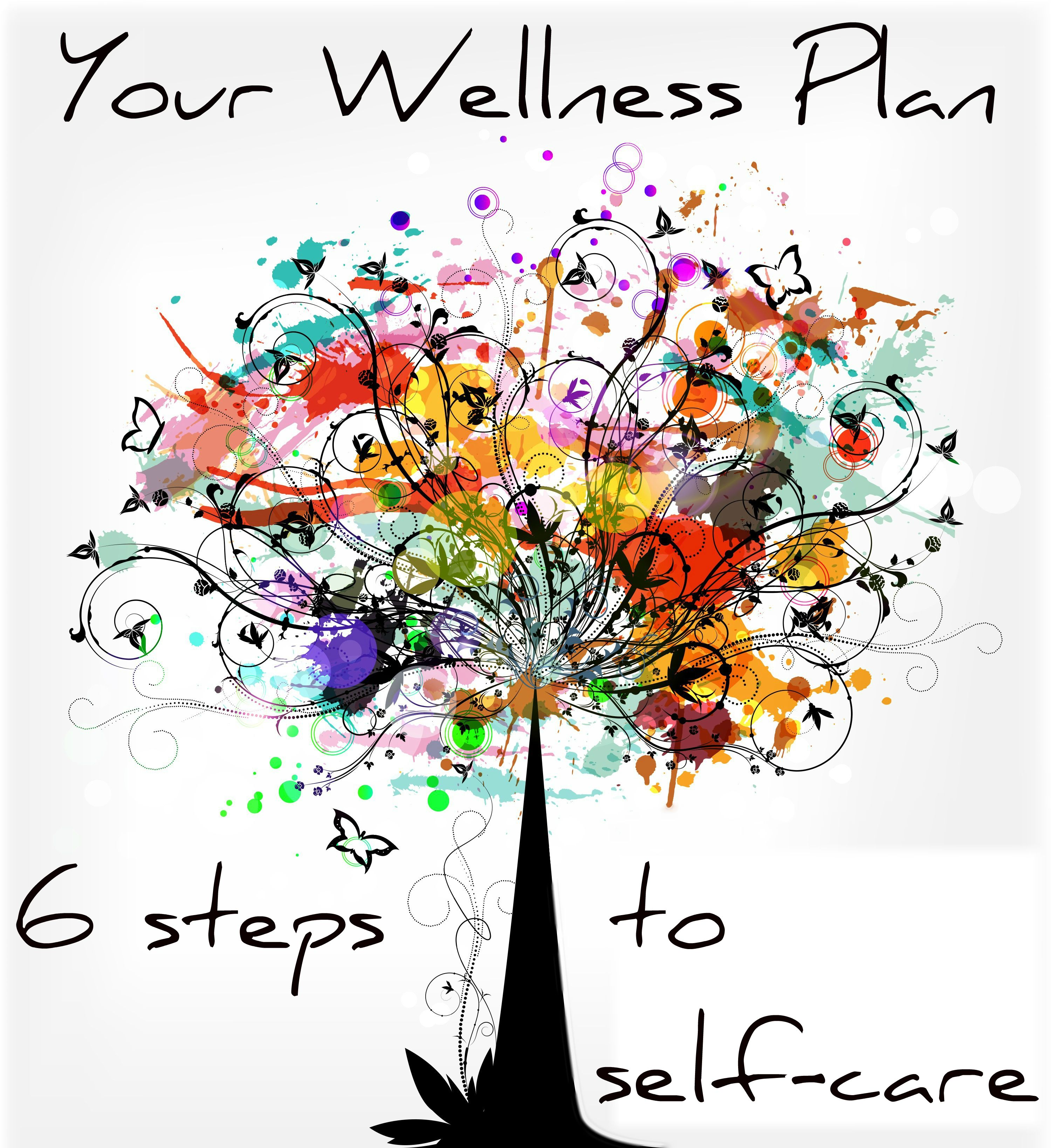 How To Make A Wellness Plan For An Awesome You