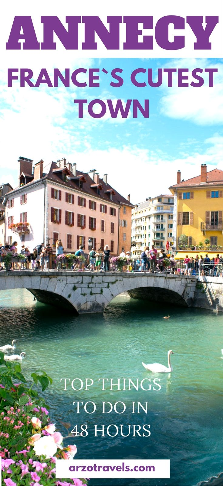 Top things to do in France, Annecy. The beautiful town near Switzerland is a great weekend getaway, find out how to spend 2 days.