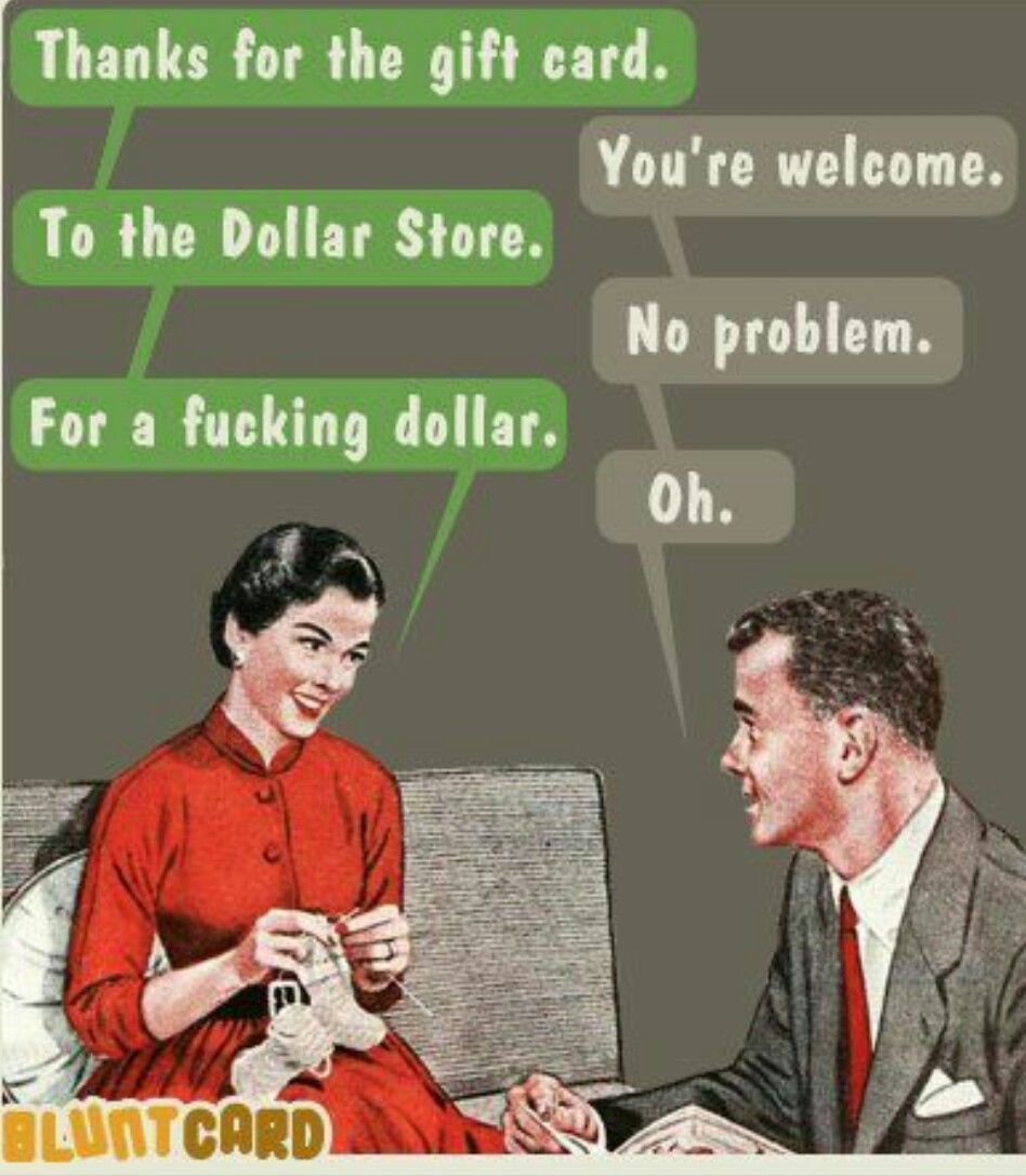Pin By Analyze This On Funny Blunt Cards Retro Humor Funny Cards