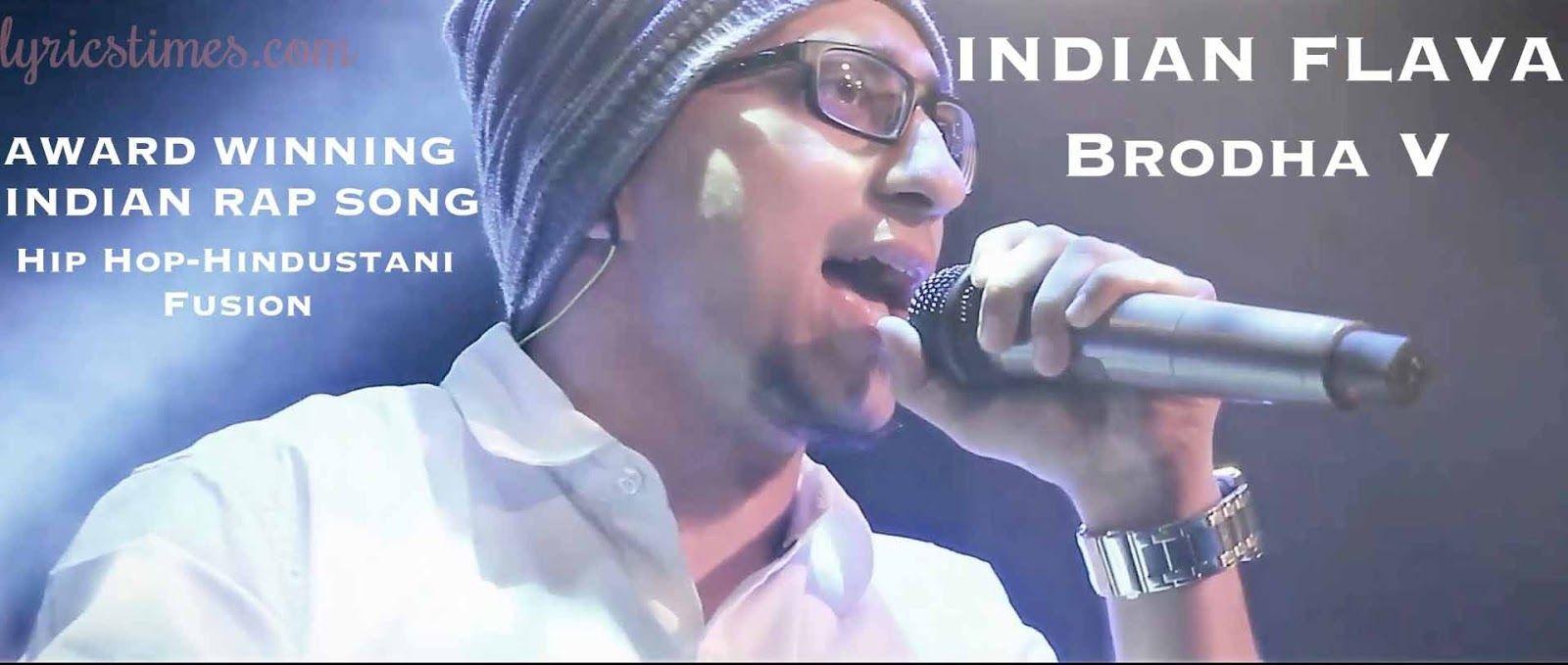 Hindi songs lyrics indian flava lyrics brodha v hip