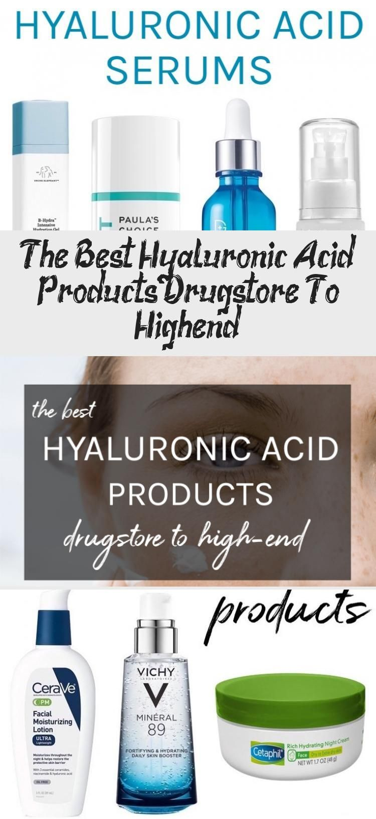The Best Hyaluronic Acid Products: Drugstore To High-end - Beauty