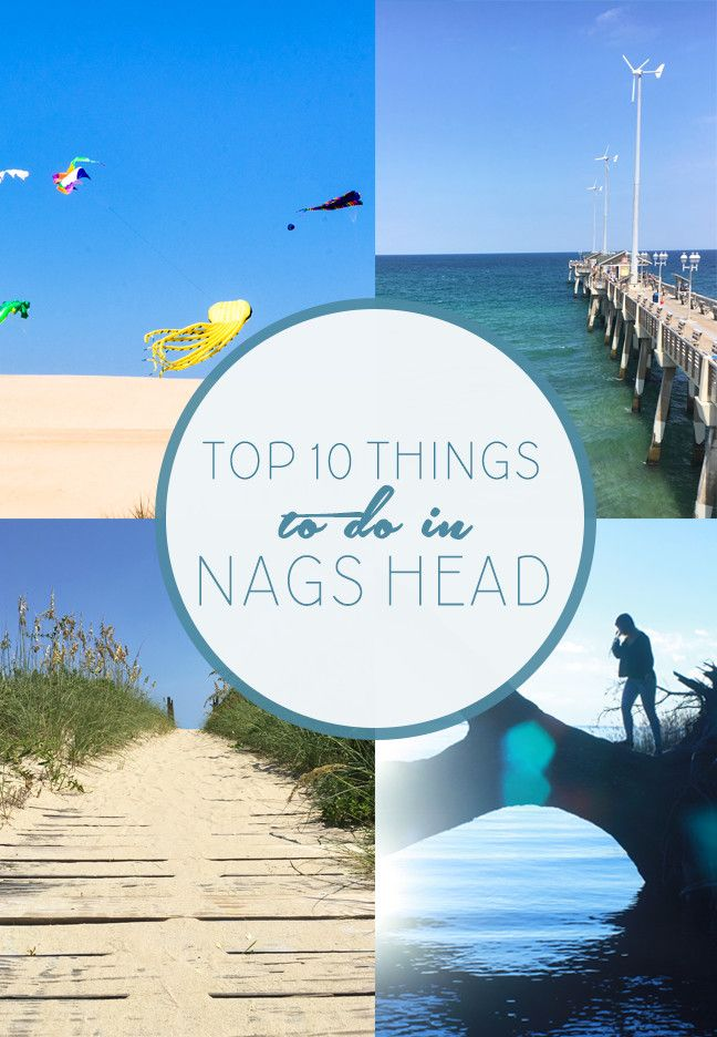 Top 10 Things To Do In Nags Head Obx Blog In 2019 North