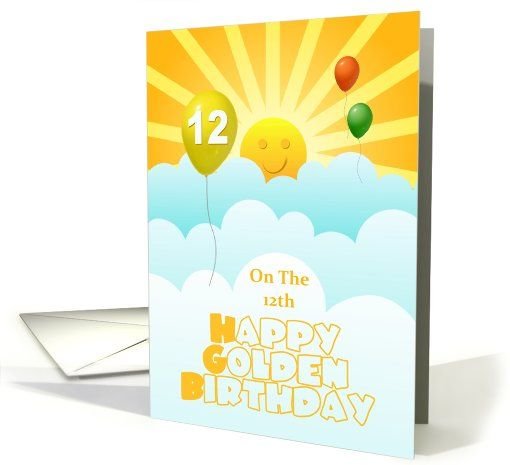 Happy Golden Birthday Age 12 Sunshine Balloons Lucky Card Golden