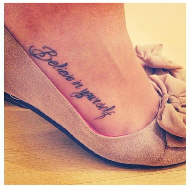30 Cute Foot Tattoo Ideas For Girls: Tattoos, Believe Tattoos