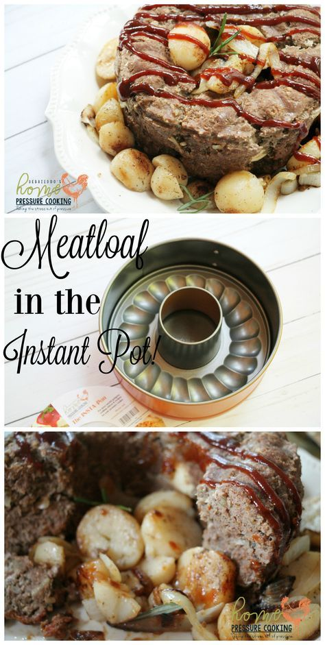 How To Make Meatloaf In The Instant Pot Pressure Cooker Recipe Instant Pot Pressure Cooker Cooking Recipes For Dinner Best Instant Pot Recipe