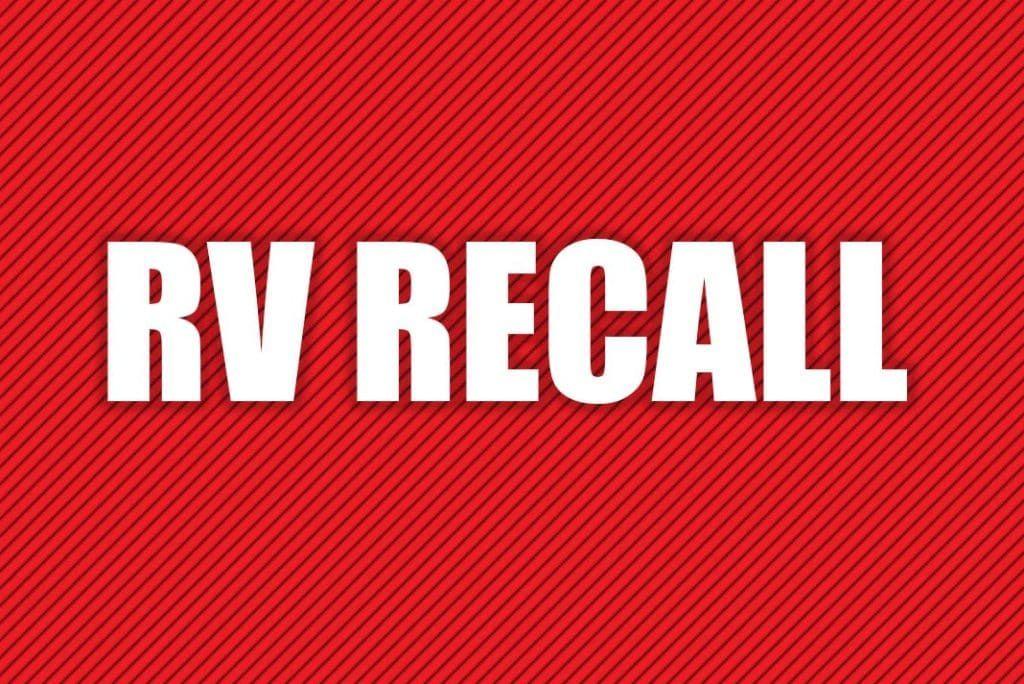 RV and RVrelated recalls for November 2018 Rv travel