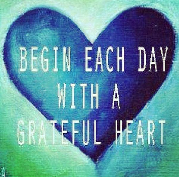 Comienza cada día con un corazón agradecido. Piensa positivo