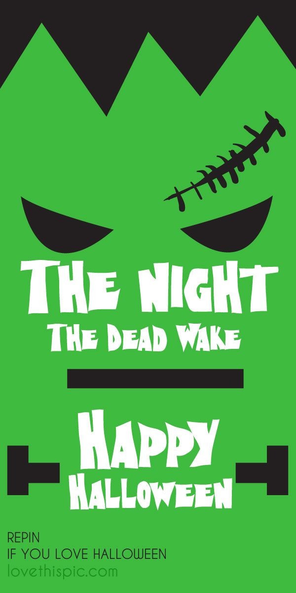 The Night The Dead Wake Quotes Quote Scary Spooky Halloween Pinterest  Pinterest Quotes Horror Frankenstein Halloween