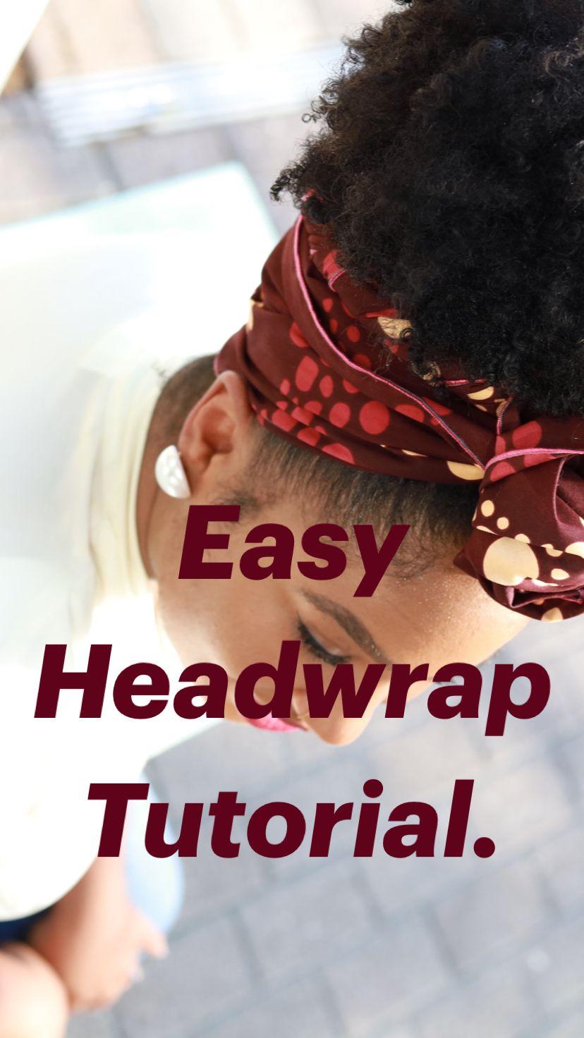 Easy Headwrap Tutorial.